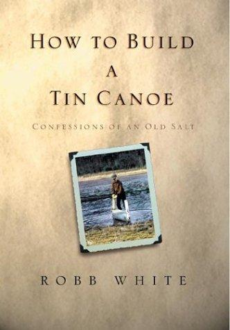 Download How to Build a Tin Canoe