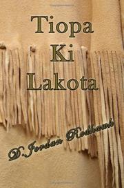 Tiopa Ki Lakota [Paperback] by D. Jordan Redhawk