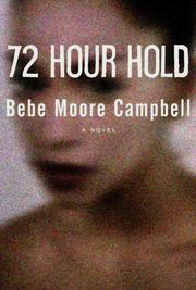 Book Cover: '72 Hour Hold' by Bebe Moore Campbell