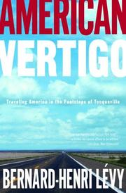 American Vertigo: Traveling America in the Footsteps of Tocqueville [Hardcove...