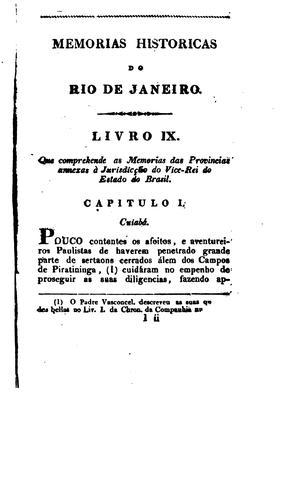 Memórias históricas do Rio de Janeiro e das provincias annexas a jurisdicção do vice-rei do …