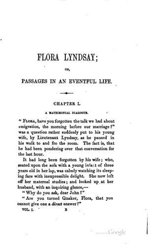 Flora Lyndsay; Or, Passages in an Eventful Life …