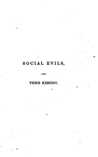 Social Evils: And Their Remedy