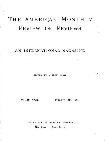 The American Monthly Review of Reviews