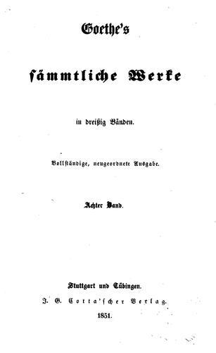 Download Goethe's sämmtliche Werke…: Vollsta?ndige, neugeordnete Ausgabe