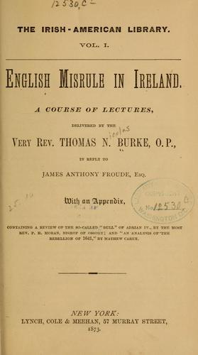 English misrule in Ireland.