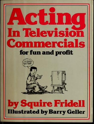 Download Acting in television commercials for fun and profit