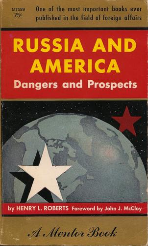 Russia and America, dangers and prospects.