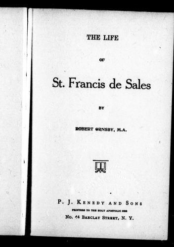 The life of St. Francis de Sales