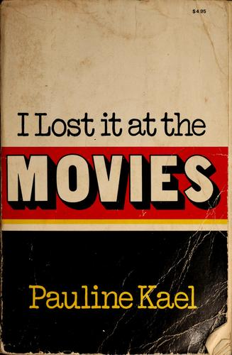I lost it at the movies.