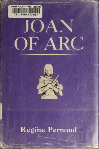 Joan of Arc by herself and her witnesses.