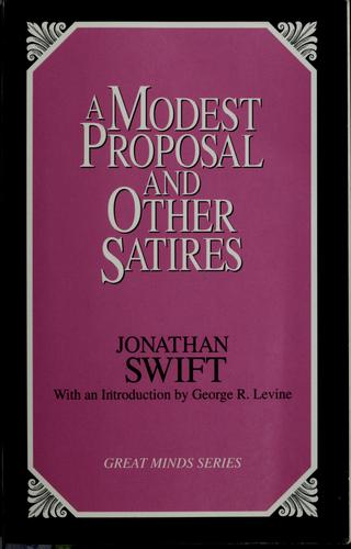 A modest proposal and other satires