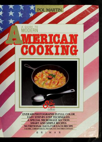Download A guide to modern American cooking