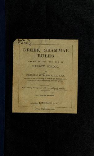 Download Greek grammar rules drawn up for the use of Harrow School
