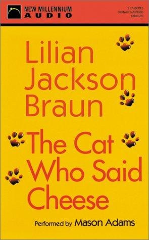 The Cat Who Said Cheese (Cat Who… (Audio))