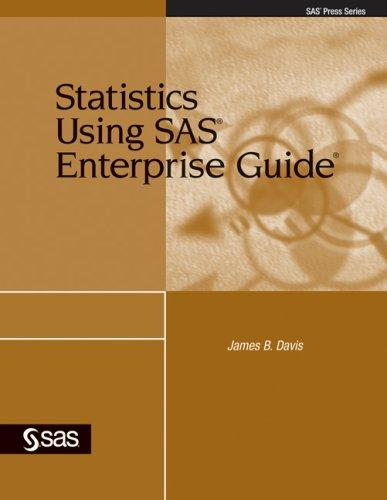 Statistics Using SAS Enterprise Guide (SAS Press) (SAS Press)