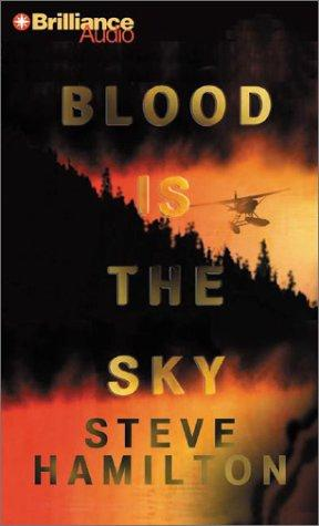 Download Blood Is the Sky (Alex McKnight)