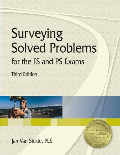 Download Surveying Solved Problems for the Fs and PS Exams
