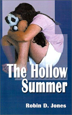 The Hollow Summer