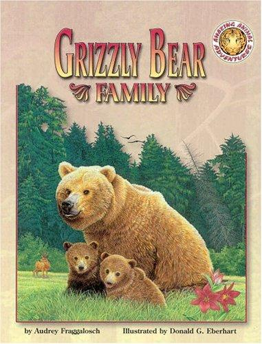Download Grizzly Bear Family (Amazing Animal Adventures)