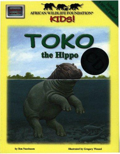 Toko the Hippo (Meet Africas Animals)