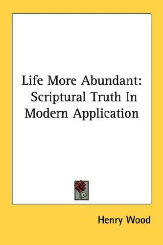 Download Life More Abundant
