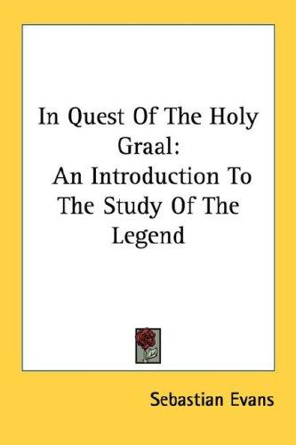 In Quest Of The Holy Graal