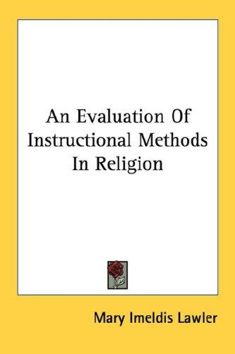 Download An Evaluation Of Instructional Methods In Religion
