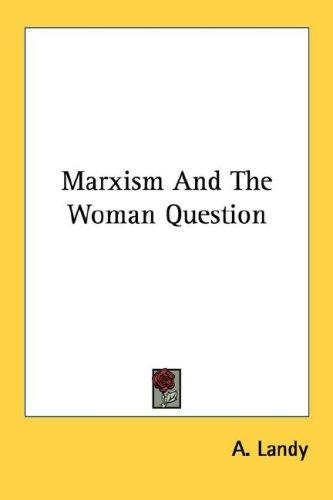Download Marxism And The Woman Question
