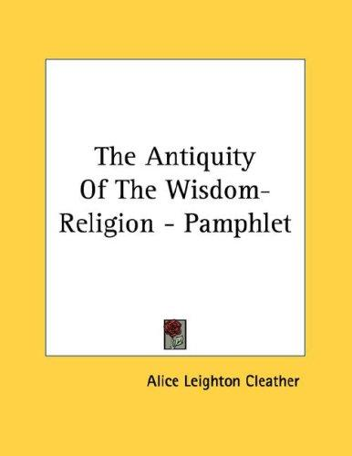 The Antiquity Of The Wisdom-Religion - Pamphlet (Open Library)