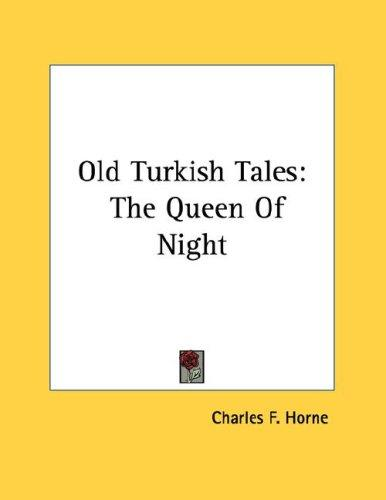 Old Turkish Tales by Charles F. Horne
