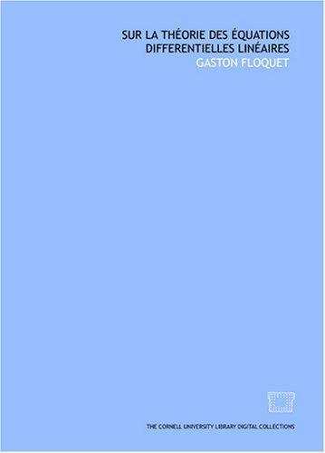 Download Sur la théorie des équations differentielles linéaires