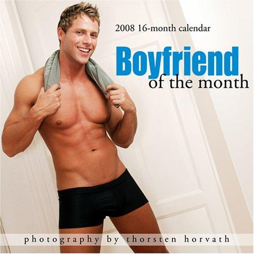 Boyfriend of the Month 2008 Calendar
