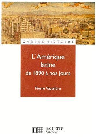 L' Amérique latine de 1890 à nos jours