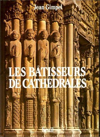 Download Les bâtisseurs de cathédrales