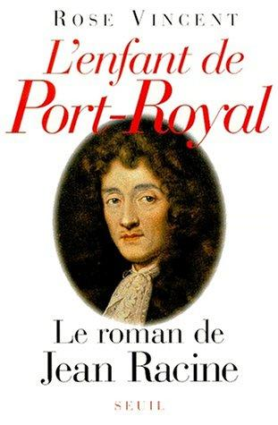 L' enfant de Port-Royal
