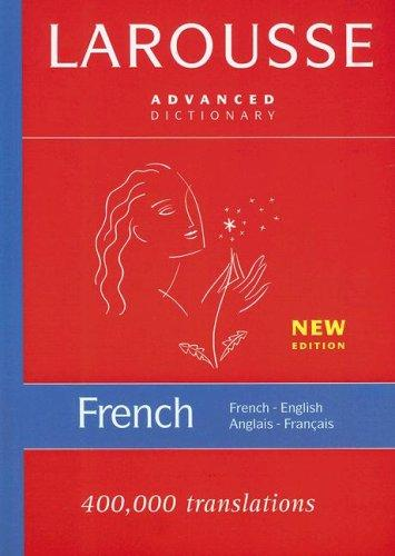 Image for Larousse Advanced French-English/English-French Dictionary