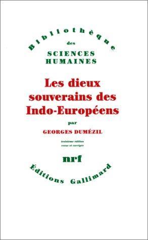 Download Les dieux souverains des indo-européens