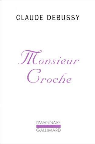 Download Monsieur Croche et autres écrits