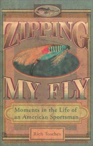 Zipping My Fly
