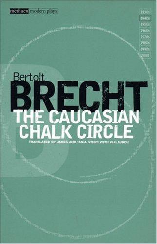 The Caucasian Chalk Circle (Modern Plays)