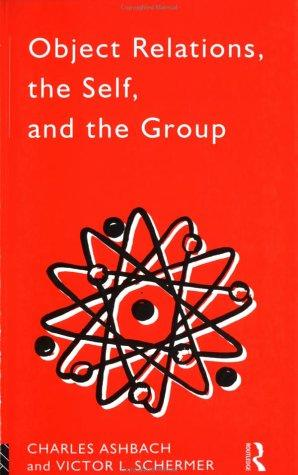 Download Object relations, the self, and the group