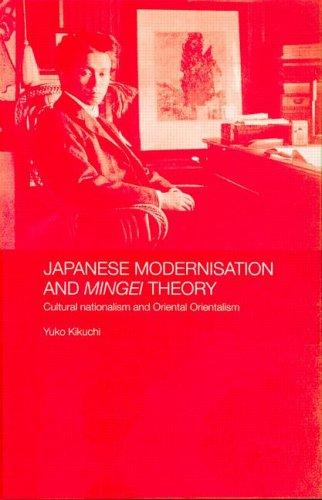 Japanese modernisation and Mingei Theory by Yūko Kikuchi