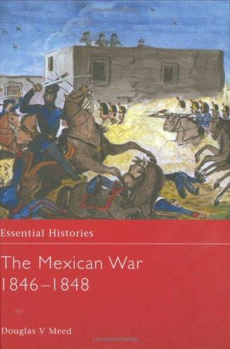 Download The Mexican War, 1846-1848