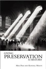 Giving preserving a history: histories of historic preservation in the United Sates PDF Download