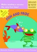 Fish and Frog (Brand New Readers (Paperback))