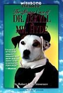 Strange Case of Dr Jekyll and Mr Hyde (Wishbone Classics)