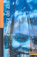 En Busca Del Azul/Gathering Blue