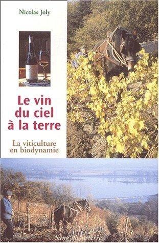 Image for Le vin du ciel a la terre (French Edition)
