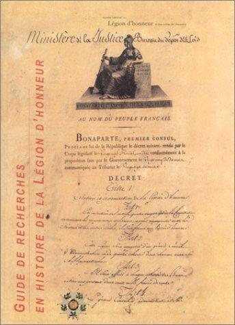 Guide de recherches en histoire de la Légion d'Honneur